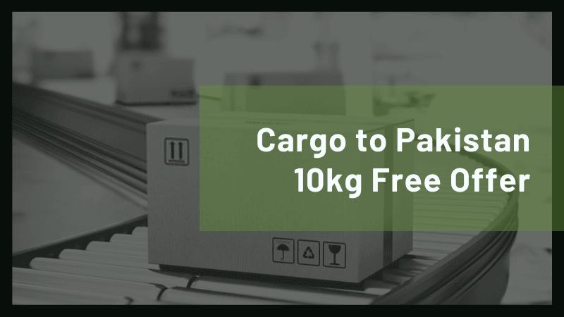 Cargo to Pakistan 10kg Free