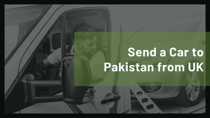 Send Car to Pakistan from UK